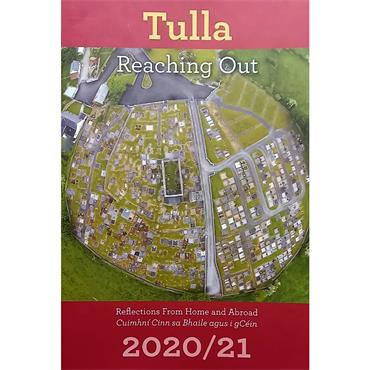 Tulla Reaching Out Tulla Reaching Out 2020/2021: Vol 5 :Reflections From Home and Abroad