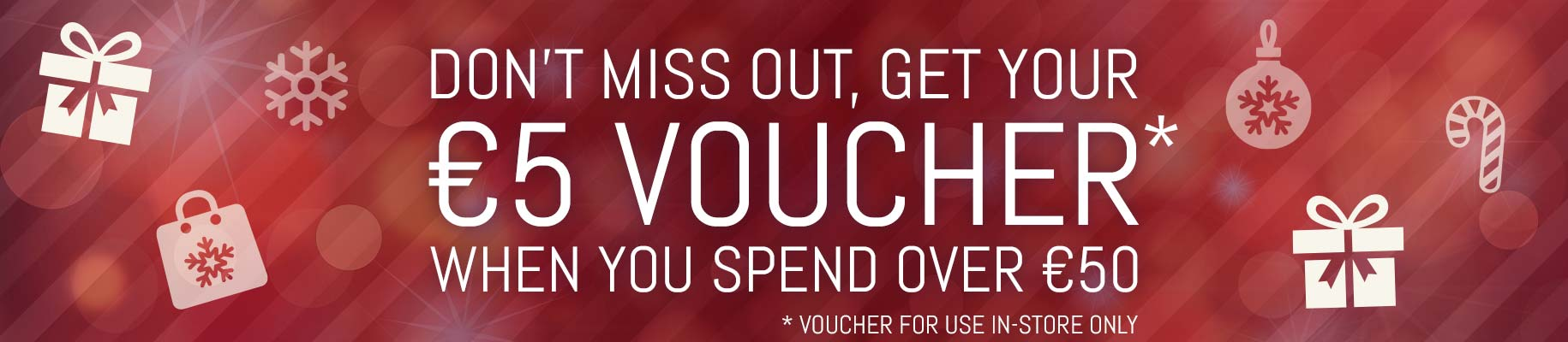Get a €5 voucher when you spend over €50
