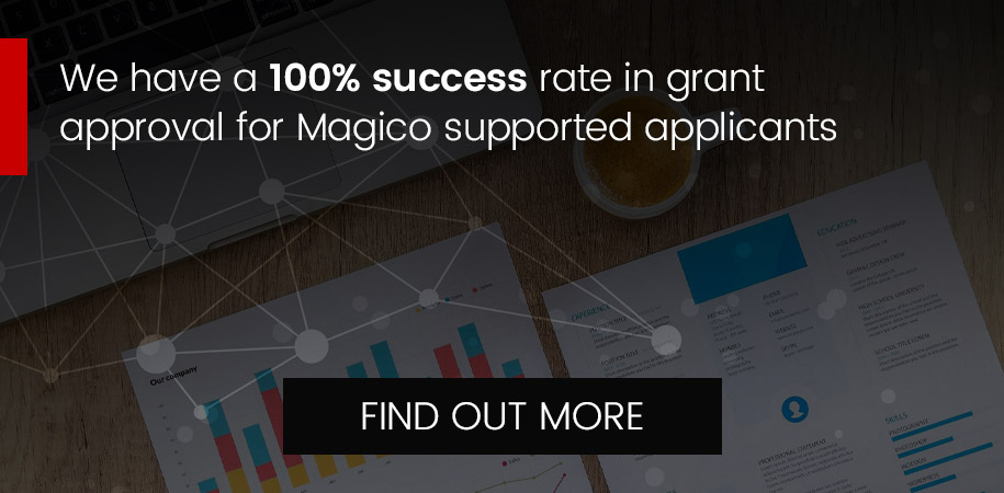 100% success rate in grant approval for Magico supported applicants - Find out more