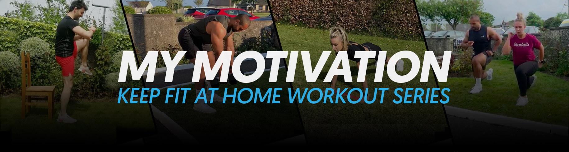 My Motivation Workout Series Header