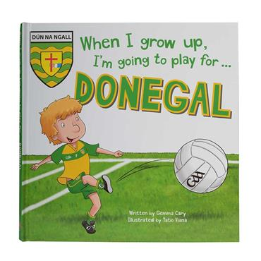 When I Grow up I want to play for Donegal Book - N/A